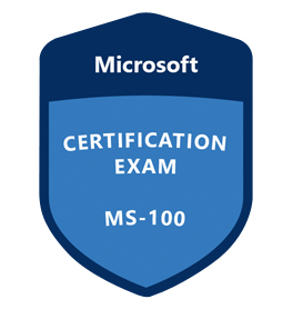 Exam MS-100 Microsoft 365 Identity and Services